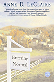Entering Normal (Ballantine Reader's Circle)