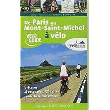 DE PARIS AU MONT-SAINT-MICHEL A VELO PAR LA VELOSCENIE