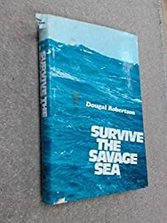 Survive the Savage Sea by Dougal Robertson (1973-06-01)