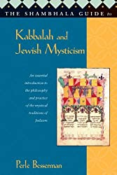 The Shambhala Guide to Kabbalah and Jewish Mysticism