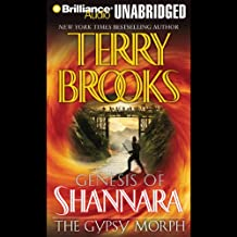 The Gypsy Morph: The Genesis of Shannara, Book 3