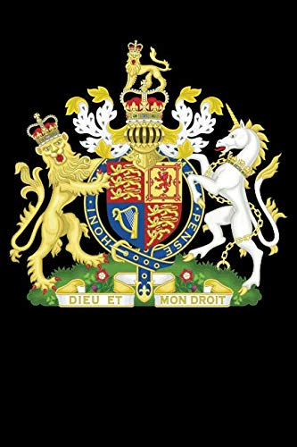 Royal Coat of Arms of the United Kingdom: Blank Lined Notebook, Journal or Diary (Royal Coat Of Arms Of The United Kingdom)