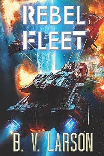 Rebel Fleet [B. V. Larson] (Tapa Blanda)