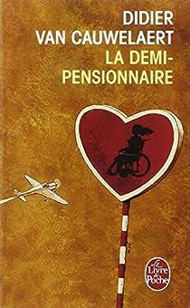La Demi-pensionnaire par Van Cauwelaert