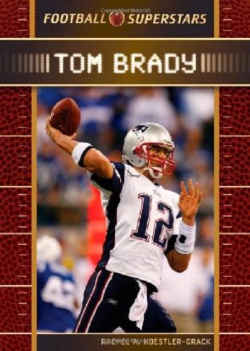 Tom Brady (Football Superstars)