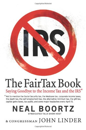 The Fairtax Book by Neal Boortz and John Linder