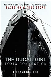 The Ducati Girl - Toxic Connection (English Edition)