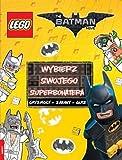 Lego Batman Movie. Wybierz swojego superbohatera