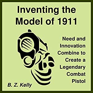 Inventing the Model of 1911 Audiobook