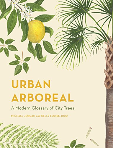 Urban Arboreal: A Modern Glossary of City Trees (Stores Home Melbourne)