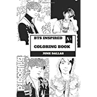 BTS Inspired Coloring Book: Cute South Korean Boy Band and Gorgeous Jungkook, Billboard Sensation and K-pop Talents Inspired Adult Coloring Book