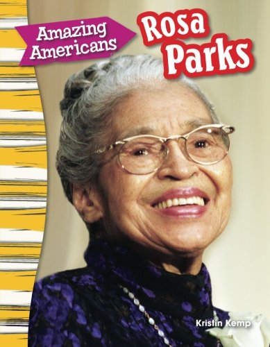 Amazing Americans: Rosa Parks (Social Studies Readers : Content and - Oakley Sa