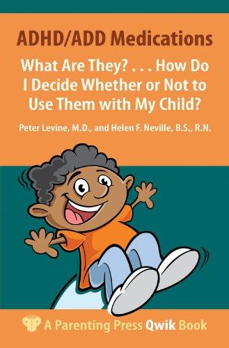ADHD/ADD Medications (A Parenting Press Qwik Book)