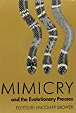 Mimicry and the Evolutionary Process 9780226076089