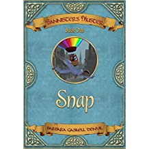 Bannister's Muster: Book One: Snap