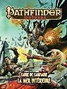 Pathfinder - Univers - Cadre De Campagne - La Mer Interieure par Éditions