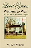 Level Green Witness to War, M. Lee Minnis, 1598004115