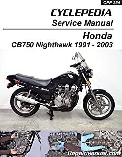 CPP-254-P 1991 - 2003 Honda CB750 Nighthawk Cyclepedia Printed Motorcycle Service Manual