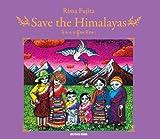 Save the Himalayas, Rima Fujita, 1935548093