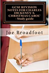 GCSE REVISION NOTES FOR CHARLES DICKENS'S A CHRISTMAS CAROL  - Study guide: (All staves, page-by-page analysis) Paperback