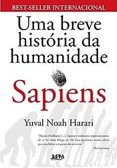 Sapiens: Uma breve história da humanidade por [Harari, Yuval Noah]