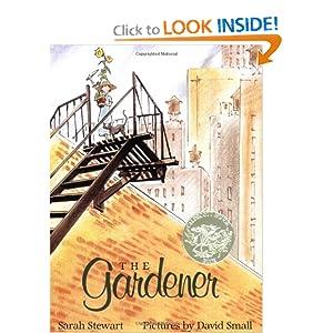 The Gardener (Sunburst Books) Sarah Stewart and David Small