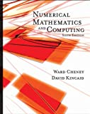 Numerical Mathematics and Computing, Cheney, E. Ward and Kincaid, David R., 0495384712