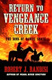 Return To Vengeance Creek (Five Star Western Series)