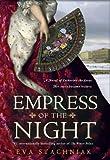 Empress of the Night, Eva Stachniak, 0553808133