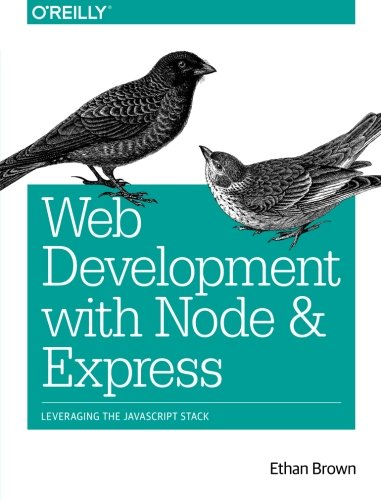 Web Development with Node and Express: Leveraging the JavaScript Stack (Best Node Js Hosting Service)