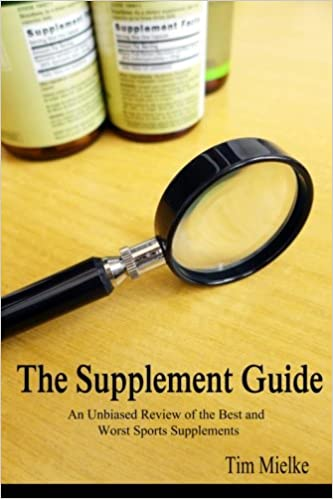 The Supplement Guide: An Unbiased Review of the Best and