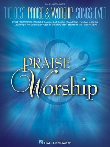 The Best Praise Worship Songs Ever Songbook Kindle Edition By
