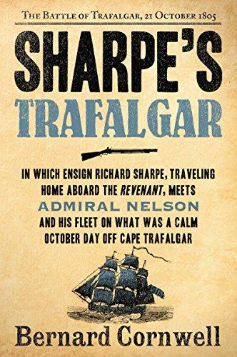 Sharpe's Trafalgar: Richard Sharpe and the Battle of Trafalgar, October 21, -