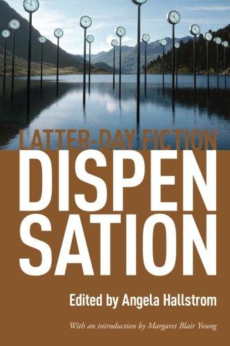 Dispensation: Latter-Day Fiction by Brand: Zarahemla Books