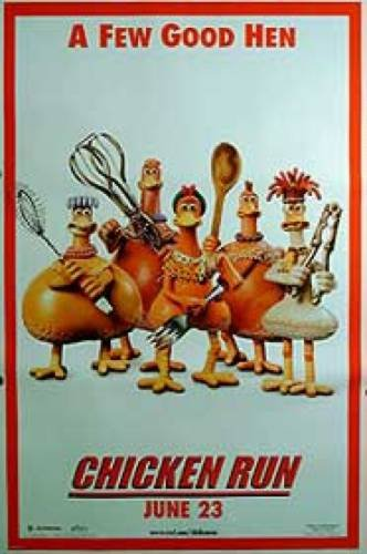 Chicken Run Double-Sided 27X40 A Few Good Hen Poster