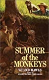 Summer of the Monkeys by Rawls, Wilson (1992) Paperback