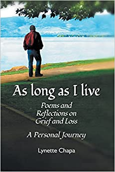 As Long as I Live: Poems and Reflections on Grief and Loss
