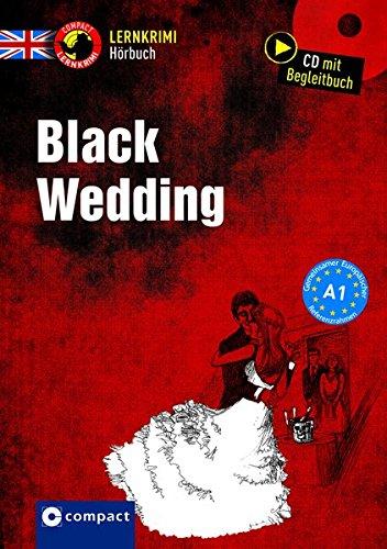 Black Wedding: Hörbuch Englisch A1 (Lernkrimi Hörbuch)