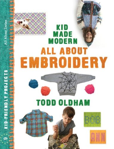 All About Embroidery (Kid Made Modern) pdf epub