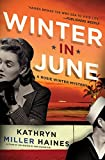 Winter in June: A Rosie Winter Mystery (Rosie Winter Mysteries)