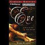 Eve: A Novel of the First Woman | Elissa Elliott