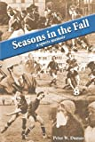 Seasons in the Fall, Peter W. Dumas, 0979286409