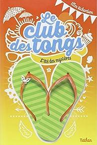 Le club des tongs, tome 1 par Ellen Richardson