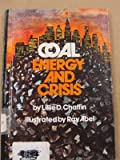Coal, Energy and Crisis, Lillie D. Chaffin, 0817852026