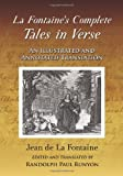 La Fontaine's Complete Tales in Verse, Jean De La Fontaine and Randolph Paul Runyon, 0786441615