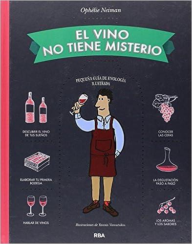 El Vino No Tiene Misterio por Ophélie Neiman epub