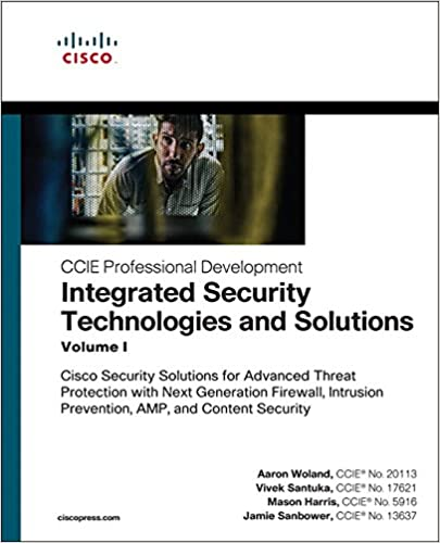 Integrated Security Technologies and Solutions - Volume I