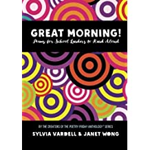 GREAT MORNING! Poems for School Leaders to Read Aloud