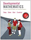 MyMathLab Developmental Mathematics -- Access Card -- PLUS Worksheets with the Math Coach, Tobey, John Jr, Jr. and Slater, Jeffrey, 0321929233