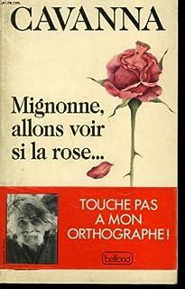 Mignonne, allons voir si la rose, Cavanna, François